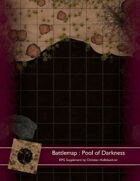 Battlemap : Pool of Darkness