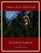 Lurking In The High Grass : Stockart Background