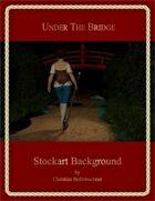 Under The Bridge : Stockart Background