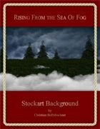 Rising From The Sea Of Fog : Stockart Background