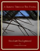 A Glimpse Through The Portal : Stockart Background