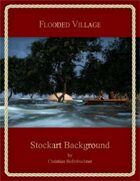 Flooded Village : Stockart Background