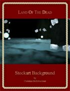 Land of the Dead : Stockart Background