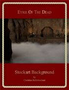 Eyrie of the Dead : Stockart Background