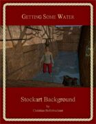Getting Some Water : Stockart Background