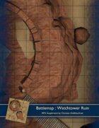 Battlemap : Watchtower Ruin