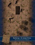 Battlemap : An empty Grave