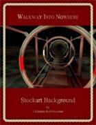 Walkway Into Nowhere : Stockart Background