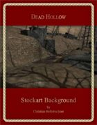 Dead Hollow : Stockart Background