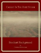 Caught in the Dust Storm : Stockart Background