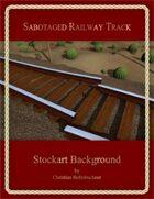Sabotaged Railway Track : Stockart Background