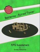 Battlemap : Ruined Tower