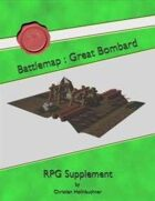 Battlemap : Great Bombard