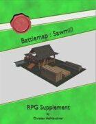 Battlemap : Sawmill