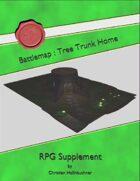 Battlemap : Tree Trunk Home