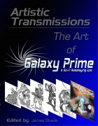 Artistic Transmissions: The Art of Galaxy Prime