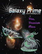 Galaxy Prime - The Thasian Files