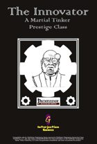 The Innovator: A Martial Tinker Prestige Class