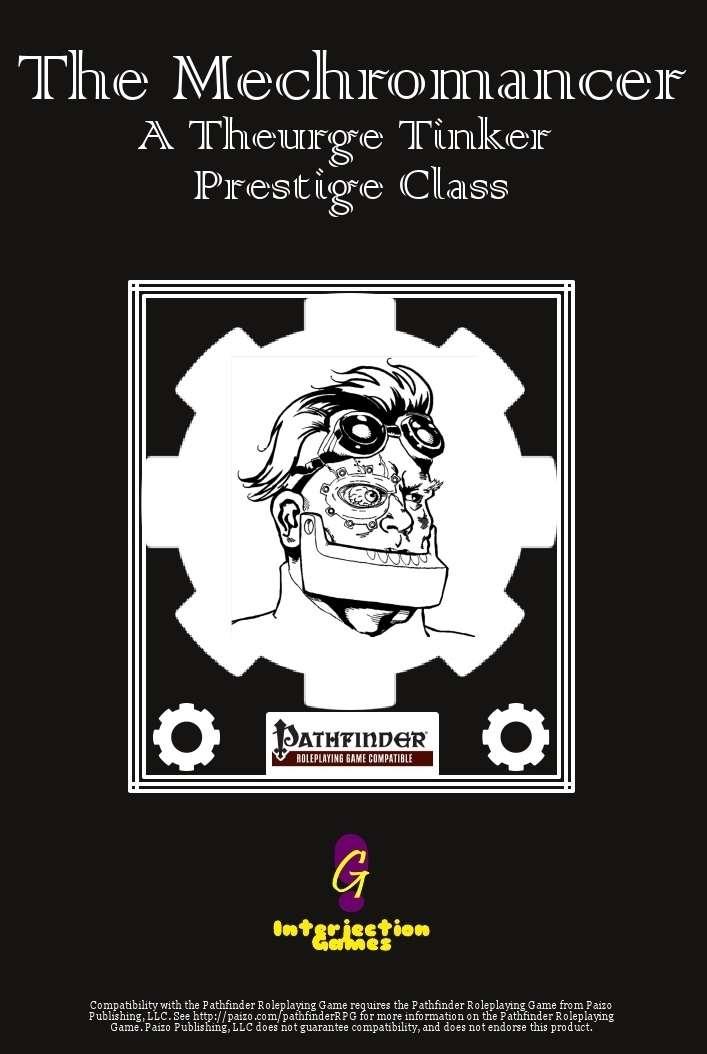 The Mechromancer: A Theurge Tinker Prestige Class