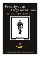 Prestigeous Organizations: The Order of the Nullblades