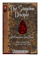 The Sanguine Disciple - A Maneuvers Base Class