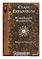 Class Expansions: Bloodrager Bloodlines