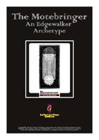The Motebringer - An Edgewalker Archetype