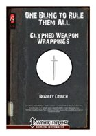 One Bling to Rule Them All: Glyphed Weapon Wrappings