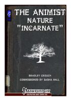 The Animist: Nature Incarnate