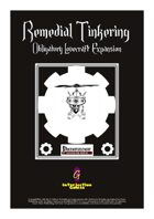 Remedial Tinkering - Obligatory Lovecraft Expansion