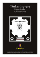 Tinkering 303 - Matroishka Automatons