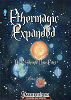 Ethermagic Expanded - The Etherknight (PFRPG)