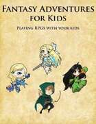 Fantasy Adventures For Kids