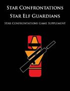 Star Confrontations: Star Elf Guardians