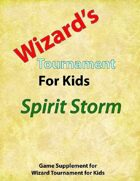 Spirit Storm: Booster Pack for Wizard's Tournament for Kids