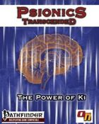 Psionics Transcended: The Power of Ki