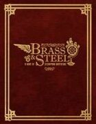 Brass & Steel:  A Game of Steampunk Adventure