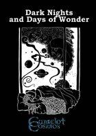 Camelot Cosmos: Dark Nights & Days of Wonder
