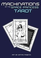 Machinations of the Space Princess Tarot