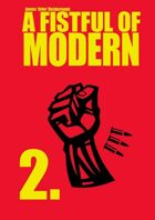 Fistful of Modern: 02