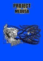 PROJECT: Medusa