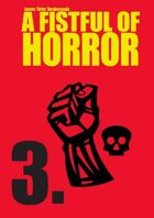 Fistful of Horror: 03