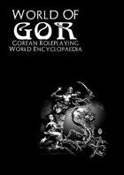 World of Gor: Gorean Roleplaying World Encyclopaedia