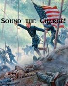 Sound the Charge! - Gettysburg