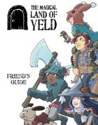 The Magical Land of Yeld: Friend's Guide & Coloring Book