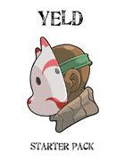 Yeld starter pack [BUNDLE]