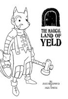 The Magical land of Yeld [Play Test Edition]