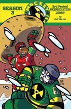 Hockeypocalypse Season 3, 3rd Period: Deermolition Derby