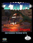 Zap! Character Sheets