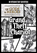 Grand Theft Chariot